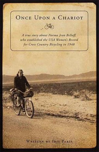 once-upon-a-chariot-a-true-story-about-norma-jean-belloff-who-established-the-usa-womens-record-for-cross-country-bicycling-i